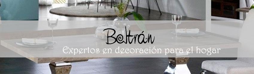 Decoración Beltrán, expertos en decoración para el hogar